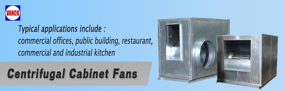 Centrifugal Cabinet Fans