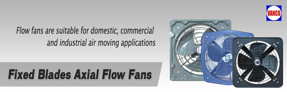 Fixed Blades Axial Flow Fans