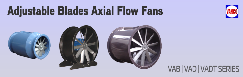 Adjustable Blades Axial Flow Fans